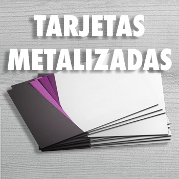 Tarjetas Metalizadas